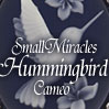 Small Miracles Hummingbird Cameo
